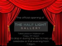 The Half Light Gallery Open Evening